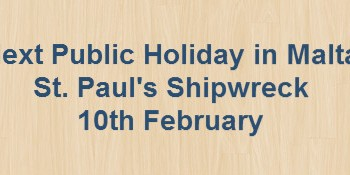 Next Public Holiday – St. Paul's Shipwreck – 10th February